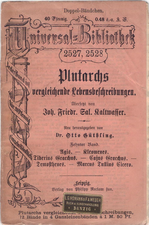 Plutarchs vergleichende Lebensbeschreibungen 10. Band: Güthling, Dr. Otto