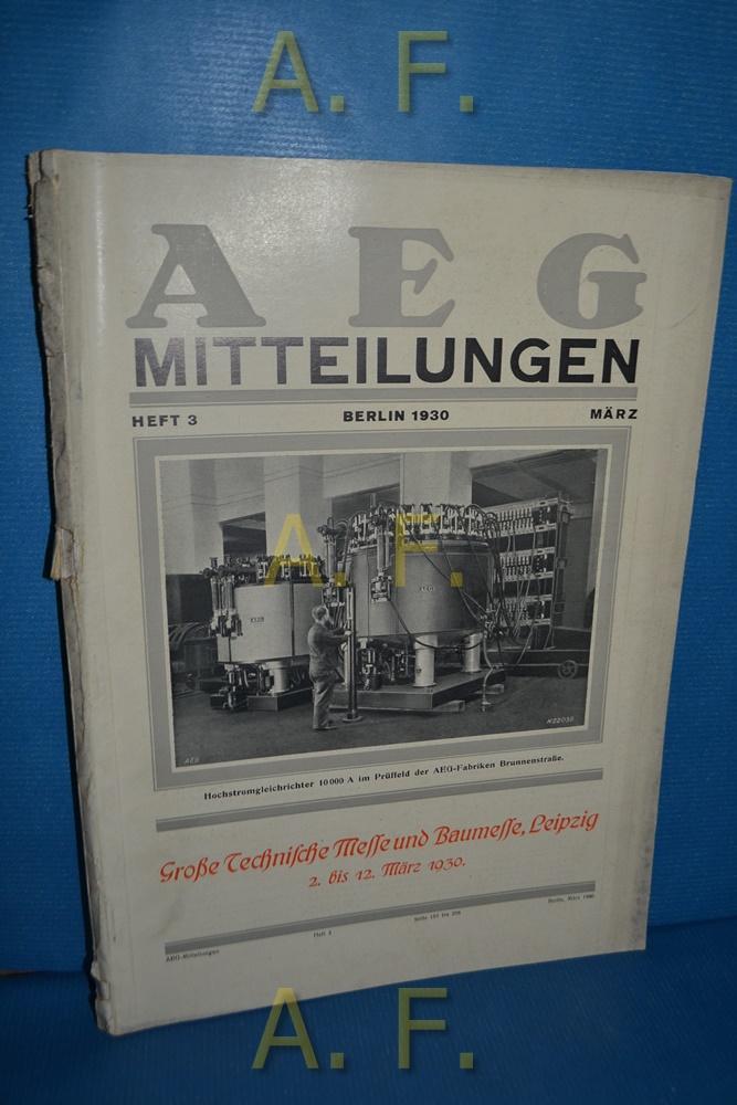 AEG Mitteilungen, Heft 3, März, Berlin 1930.: Wiener, F.: