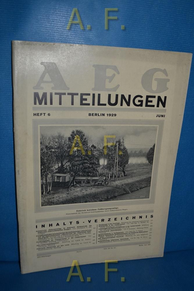 AEG Mitteilungen, Heft 6, Juni, Berlin 1929.: Wiener, F.: