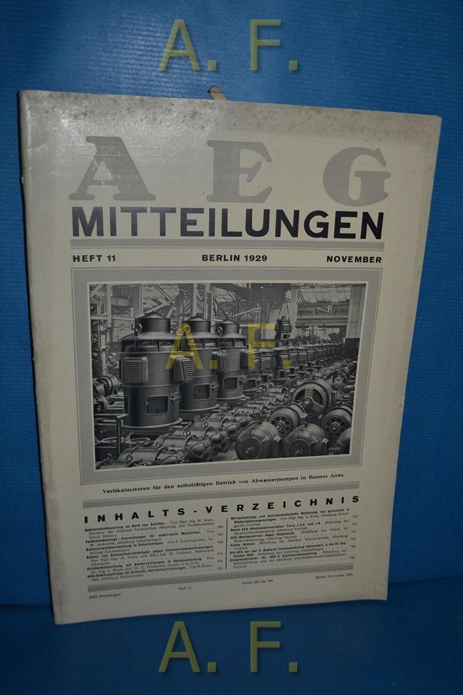 AEG Mitteilungen, Heft 11, November, Berlin 1929.: Wiener, F.: