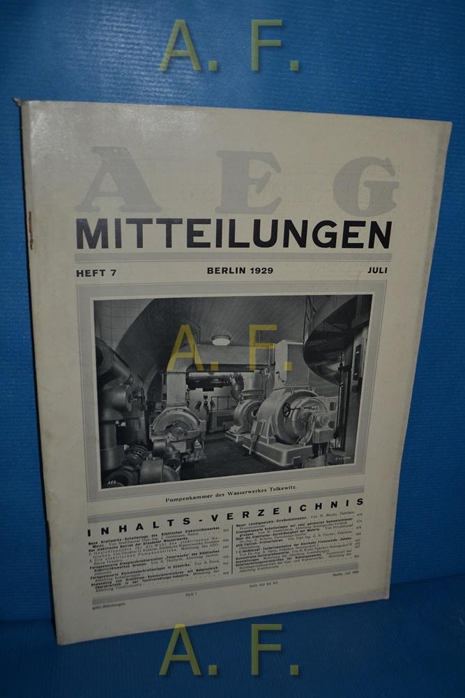 AEG Mitteilungen, Heft 7, Juli, Berlin 1929.: Wiener, F.: