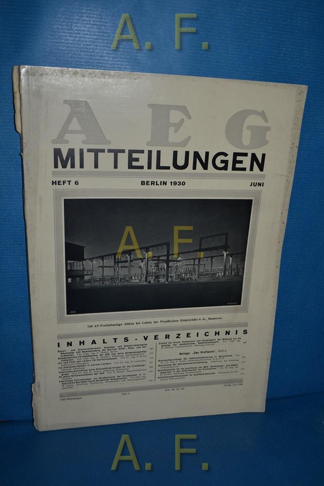 AEG Mitteilungen, Heft 6, Juni, Berlin 1930.: Wiener, F.: