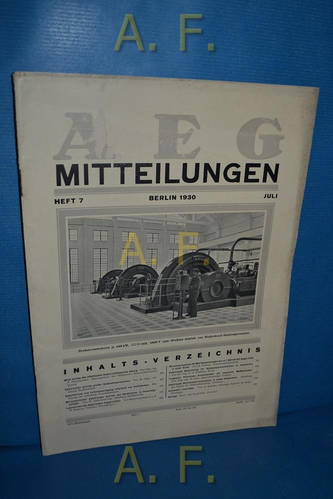 AEG Mitteilungen, Heft 7, Juli, Berlin 1930.: Wiener, F.: