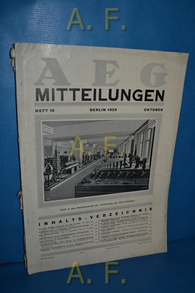AEG Mitteilungen, Heft 10, Oktober, Berlin 1929.: Wiener, F.: