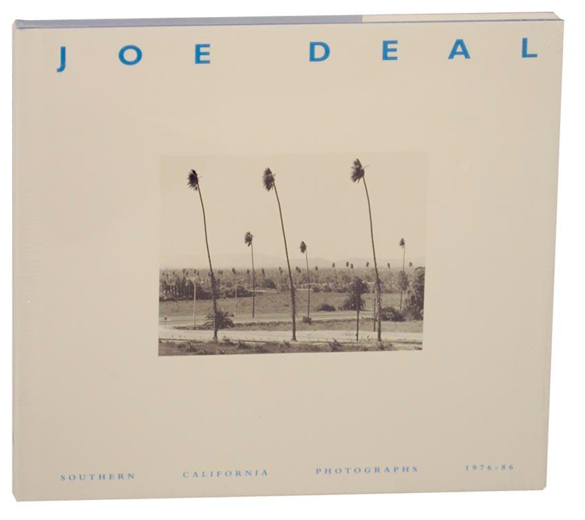 Joe Deal: Southern California Photographs, 1976-86: DEAL, Joe, Mark