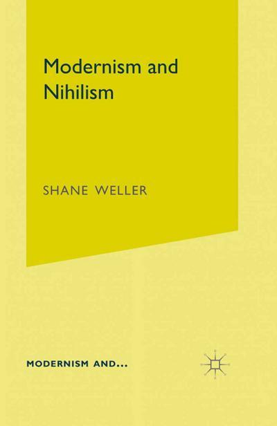 Modernism and Nihilism: S. Weller