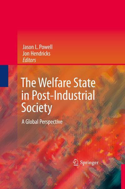 The Welfare State in Post-Industrial Society : Jon Hendricks