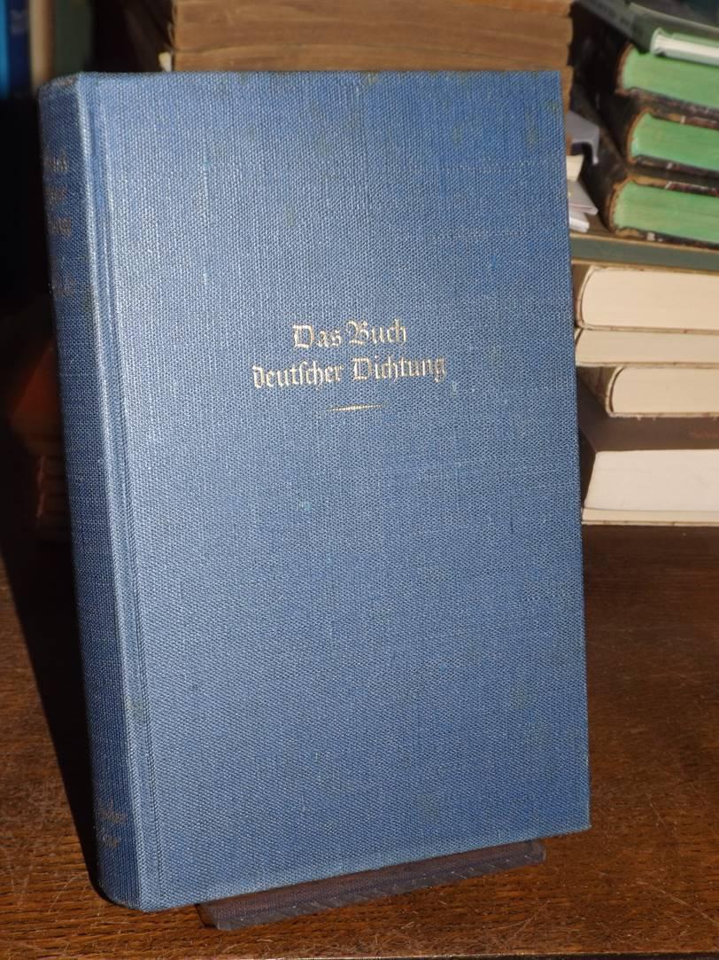 Das Buch deutscher Dichtung. Erster Band. Frühes: Leyen, Friedrich von