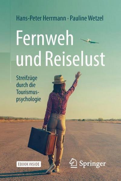 Fernweh und Reiselust - Streifzüge durch die: Hans-Peter Herrmann