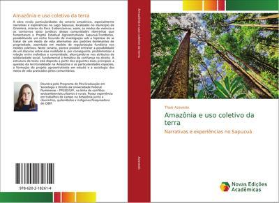 Amazônia e uso coletivo da terra - Thaís Azevedo