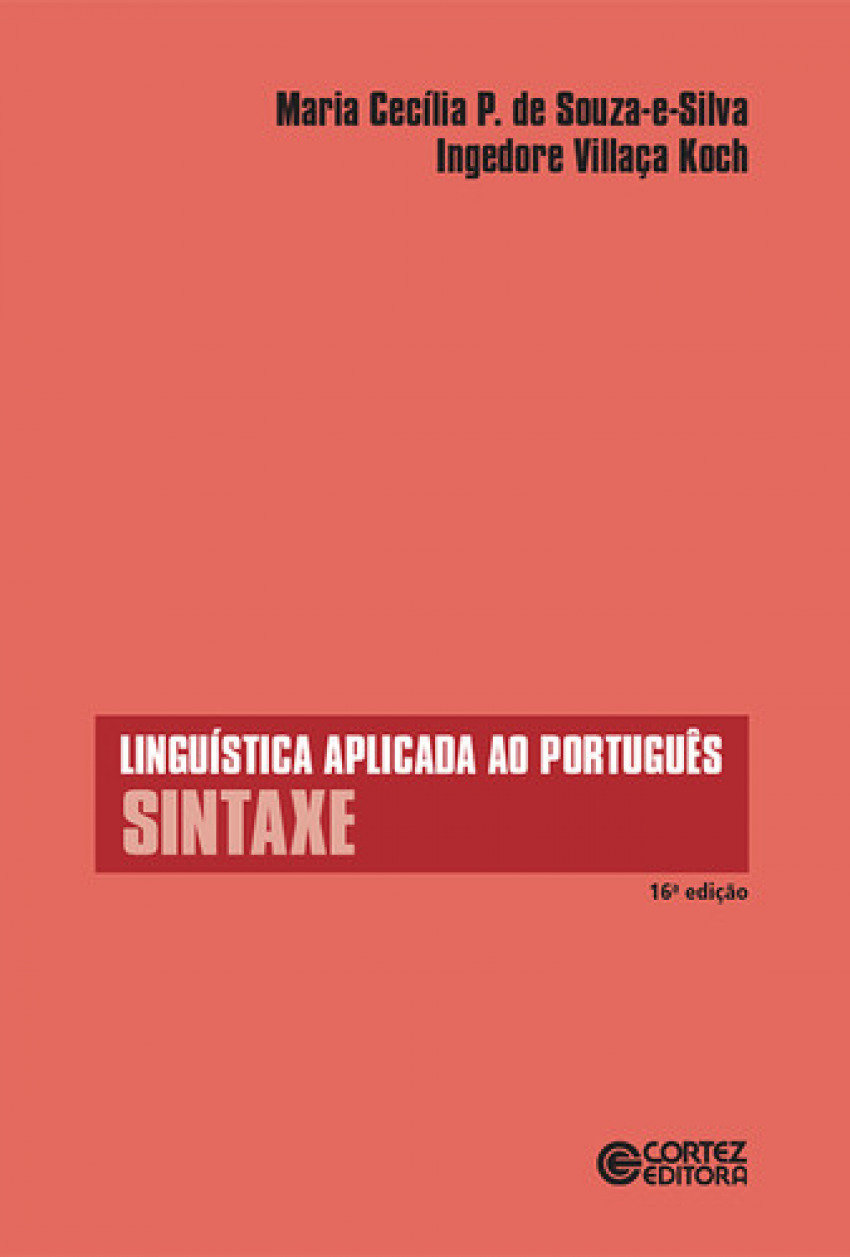 Linguística aplicada ao português: sintaxe - Ingedore G. Villaça Koch