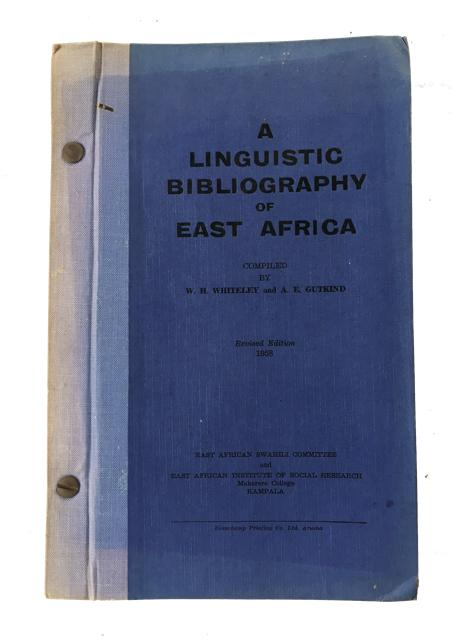 A Linguistic Bibliography of East Africa: Whiteley, W. H.