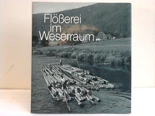 Flößerei im Weserraum. Leben und Arbeiten in: Keweloh, Hans-Walter /