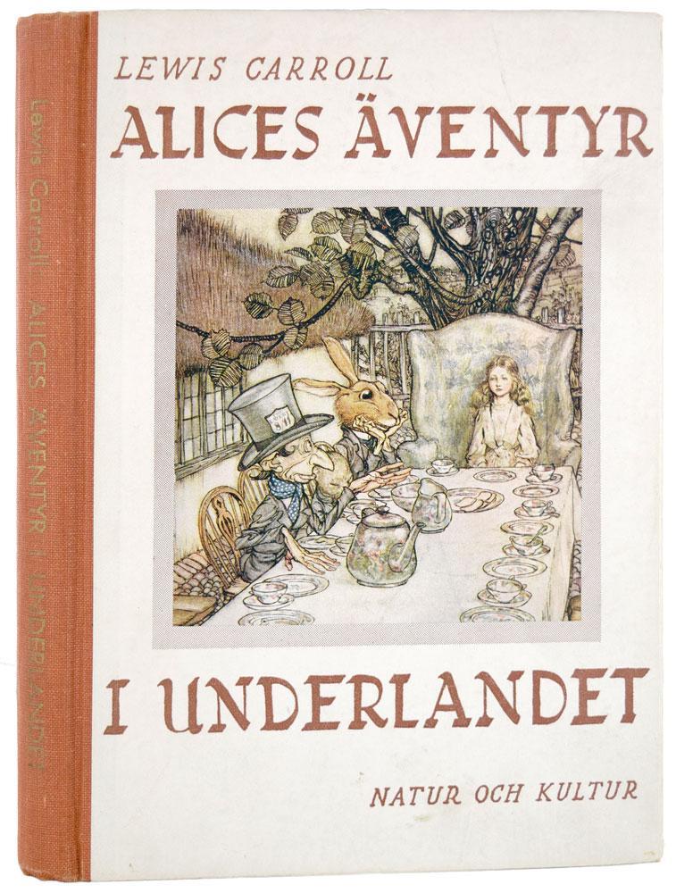 Alices Äventyr I Underlandet. Till svenska av: Carroll (Lewis)