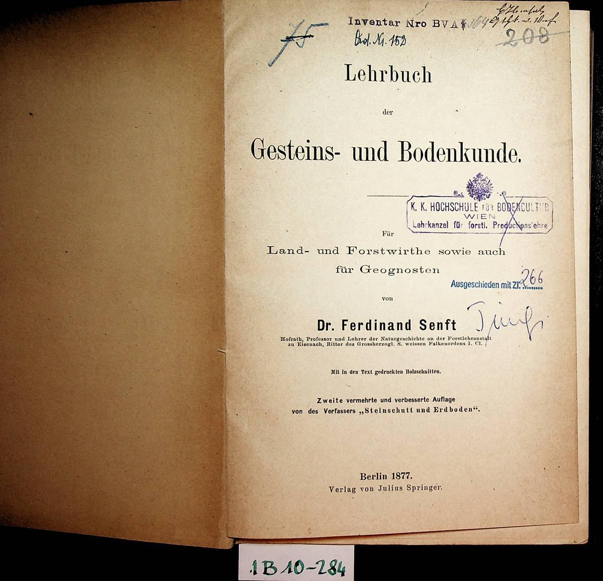 Lehrbuch der Gesteins- und Bodenkunde. Für Land-: Senft, Ferdinand: