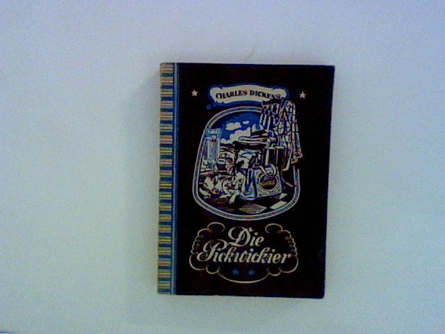 Die Pickwickier. Bd. 2: Dickens, Charles: