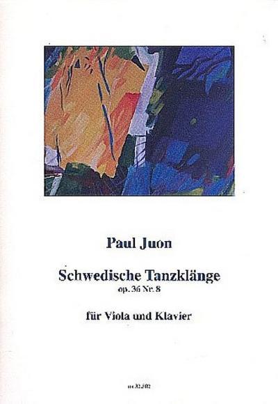 Schwedische Tanzklänge op.36,8Viola und Klavier: Paul Juon