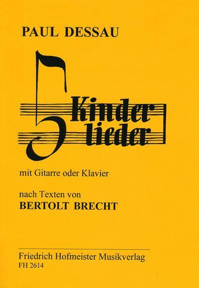5 Kinderliederfür Gesang und Gitarre (Klavier) : Paul Dessau