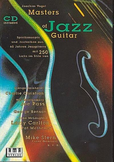 Masters of Jazz Guitar, m. Audio-CD : Joachim Vogel