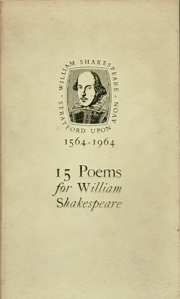 15 poems for William Shakespeare. Edited by: Shakespeare, William.