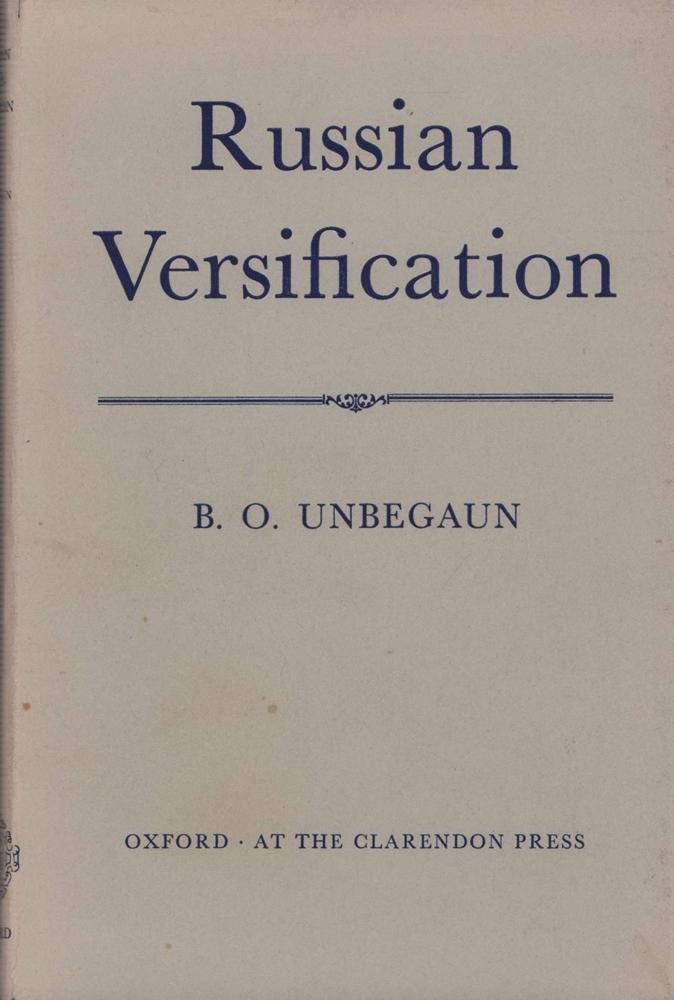 Russian versification.: Unbegaun, B[oris] O[ttokar].