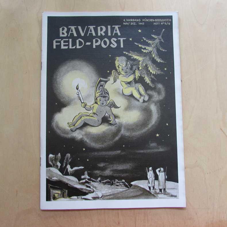 Bavaria Feld-Post (4. Jahrgang, Heft Nr. 11/12): Fellheimer, M. J.