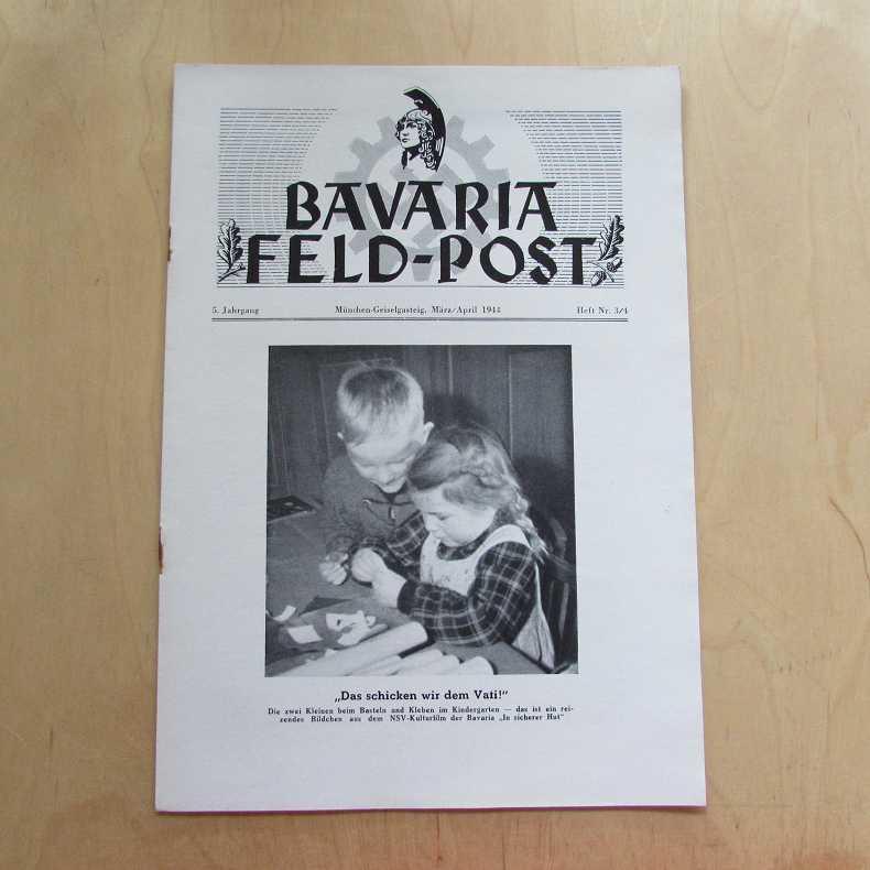 Bavaria Feld-Post (5. Jahrgang, Heft Nr. 3/4): Fellheimer, M. J.