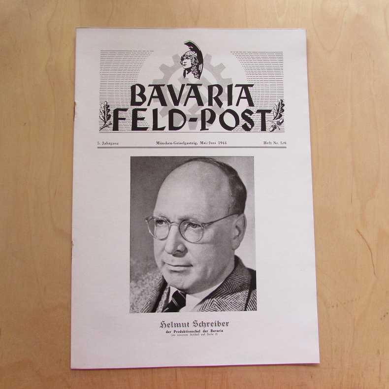 Bavaria Feld-Post (5. Jahrgang, Heft Nr. 5/6): Fellheimer, M. J.
