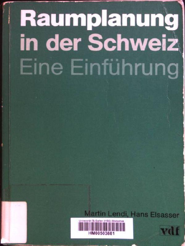Raumplanung in der Schweiz. Eine Einführung.: Architektur: