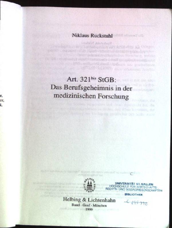 Art. 321 bis StGB: Das Berufsgeheimnis in: Ruckstuhl, Niklaus (Verfasser):