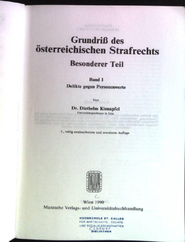 Grundriß des österreichischen Strafrechts: Besonderer Teil. Band: Kienapfel, Diethelm: