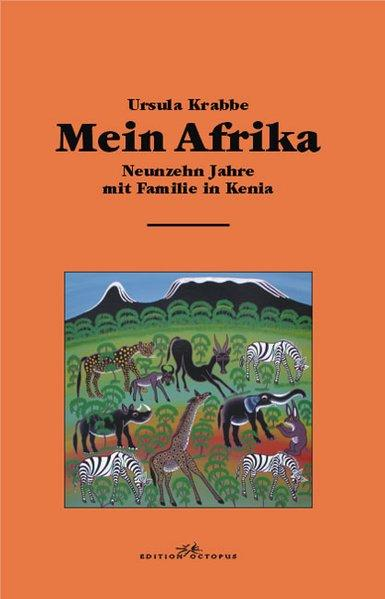 Mein Afrika: Krabbe, Ursula: