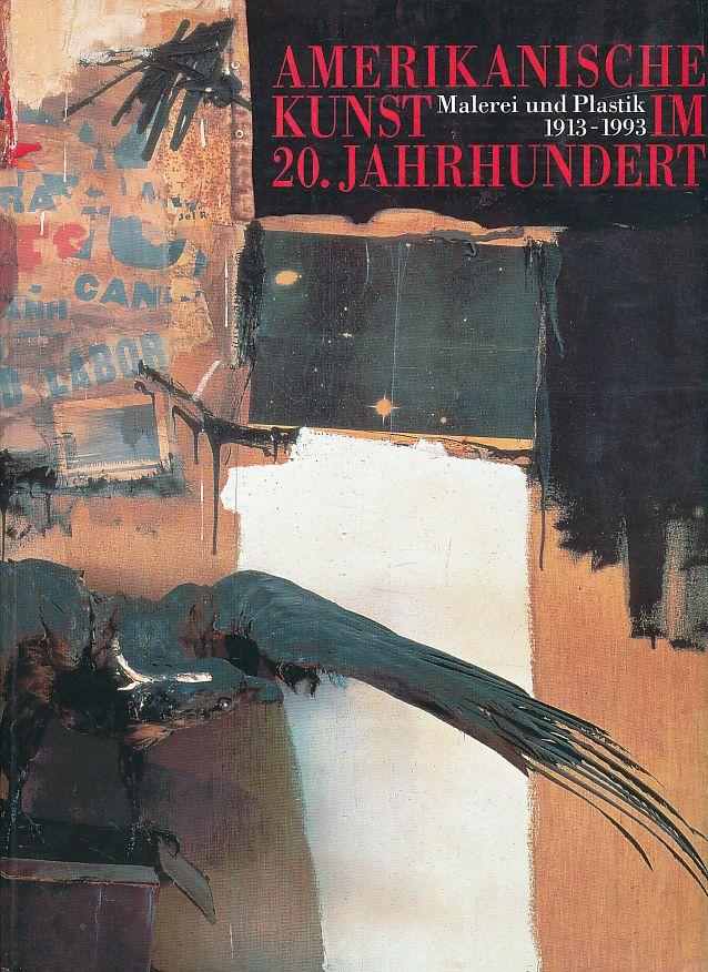 Amerikanische Kunst im 20. Jahrhundert : Malerei: Joachimides, Christos M.