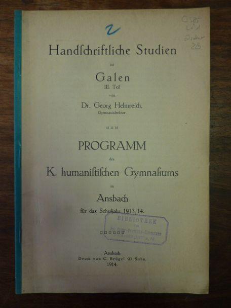 Handschriftliche Studien zu Galen - III. Teil,: Galen / Helmreich,