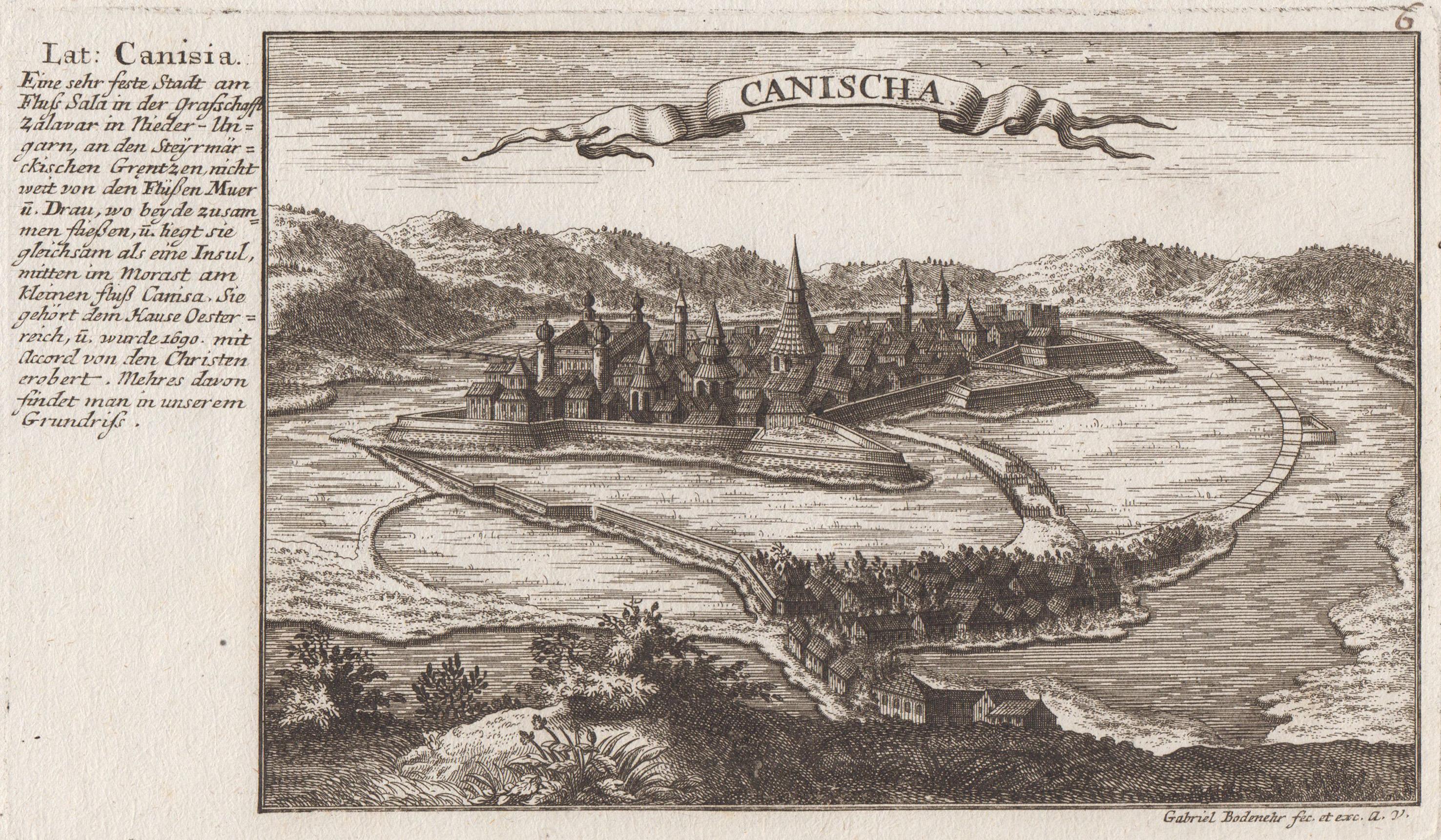 """Gesamtans., Aufsicht, links Beschreibung, """"Canischa"""".: Nagykaniza ( Kanizsa,"""