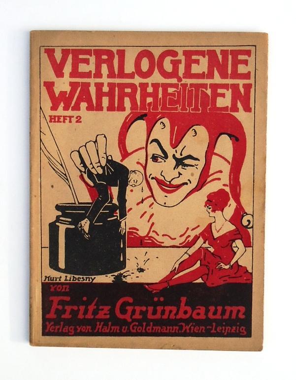 Verlogene Wahrheiten. Heft 2.: Grünbaum, Fritz