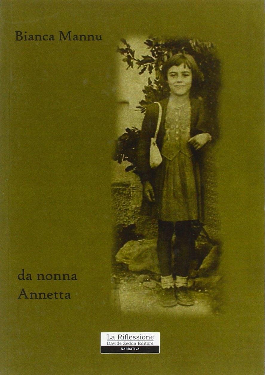 Da nonna Annetta - Mannu Bianca