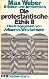 Weber, Max: Die protestantische Ethik. - Gütersloh : Gütersloher Verlagshaus - Weber, Max und Max Weber,