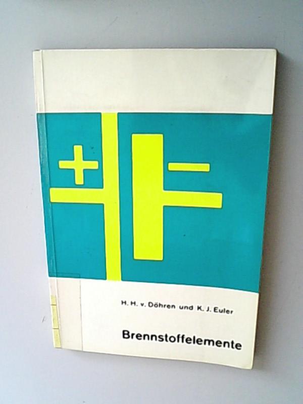 Brennstoffelemente: Hermann von Döhren,