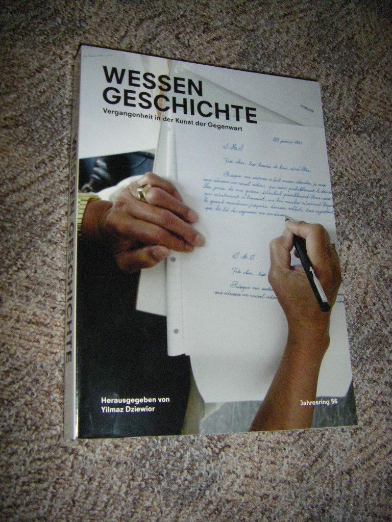 Wessen Geschichte. Vergangenheit in der Kunst der: Dziewior, Yilmaz (Hg.)