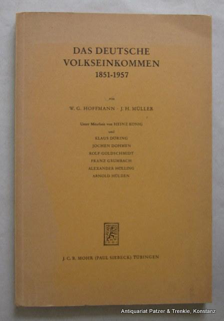 Das deutsche Volkseinkommen 1851-1957. Unter Mitarbeit von: Hoffmann, W. G.