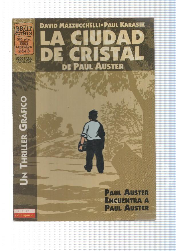 Cupula La Ciudad De Cristal Num 2 2a Edicion De Paul Auster Paul Auster Encuentra A Paul Auster By Varios 1998 Comic El Boletin