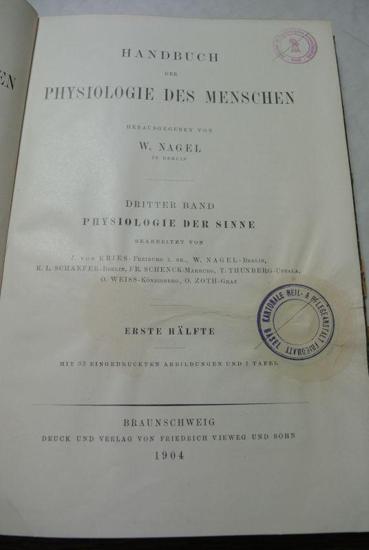 Handbuch der Physiologie des Menschen. Bd. III: Nagel, W. [Hrsg.],