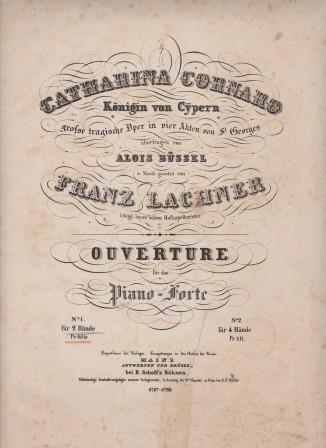 Catharina Cornaro, Königin von Cypern, Große tragische: LACHNER, FRANZ: