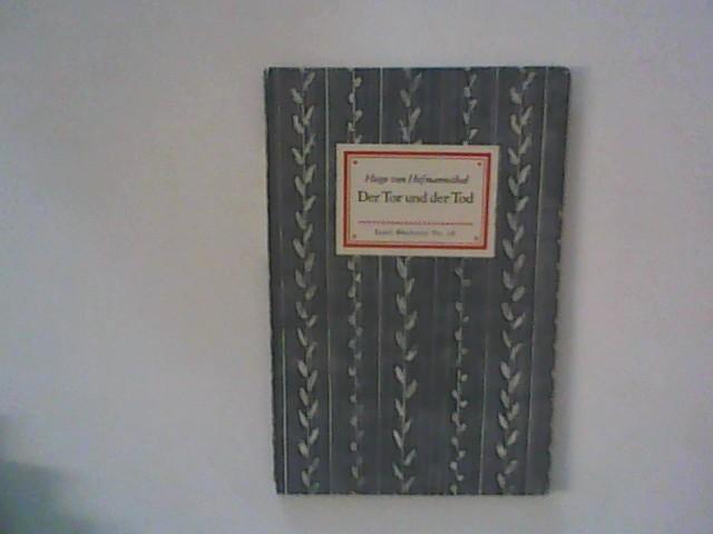Der Tor und der Tod. Insel-Bücherei Nr.: Hofmannsthal, Hugo von: