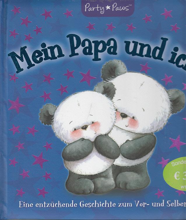 Der Weihnachtsbär : [eine magische Geschichte zum Vor- und Selberlesen]. [Übers.: Twinbooks, München] / Party Paws