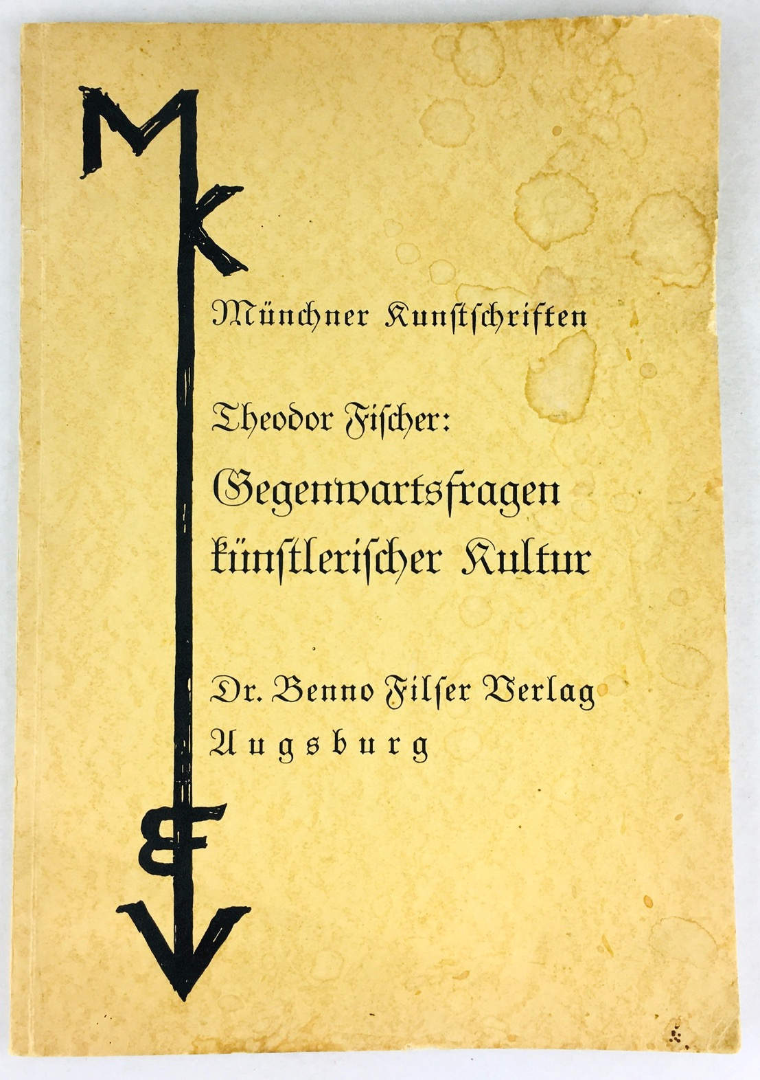 Gegenwartsfragen künstlerischer Kultur.: Fischer, Theodor :