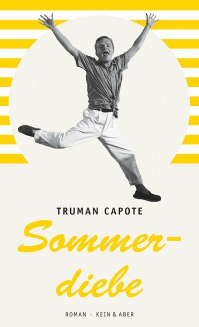 Sommerdiebe : Roman: Truman Capote