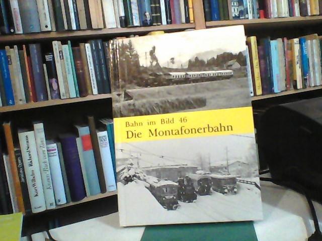 Die Montafonerbahn.: Zwirchmayr, Karl (Text);