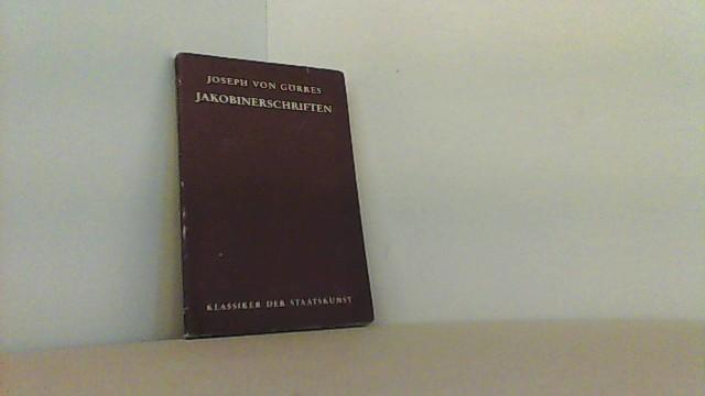 Klassiker der Staatskunst. Nr. 10: Joseph von: Görres, Joseph von,